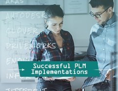 Successful Product Lifecycle Management (PLM) Implementations