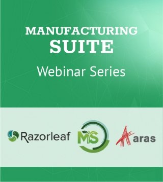 Manufacturing Suite for Aras: Webinar Series