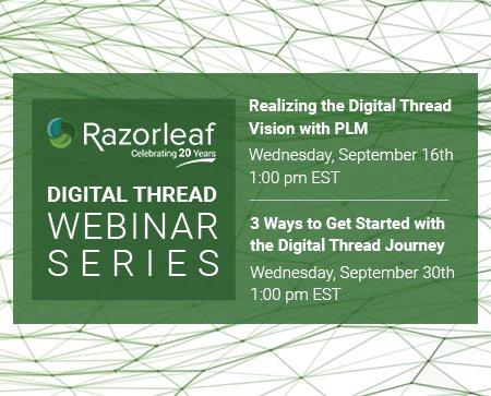 Razorleaf Digital Thread Webinar Series