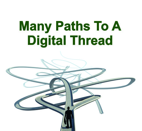 Many Paths to a Digital Thread