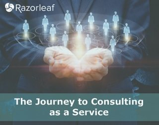 The Journey to Consulting as a Service (CONaaS)