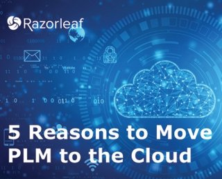 5 Reasons to move PLM to the Cloud