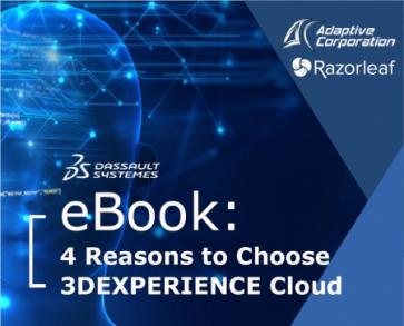 4 Reasons to Choose 3DEXPERIENCE Cloud
